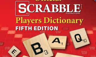 scrabble players dictionary 5th edition scrabblers rejoice 5 000 new words are on the way daily