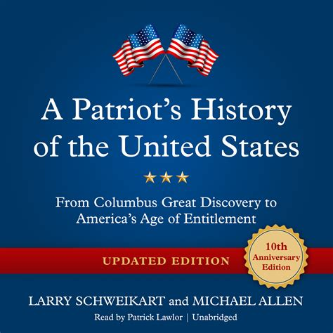the history of the united states of america us historycom a patriot s history of the united states updated edition