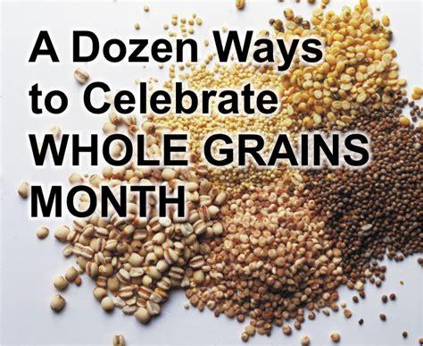 whole grains month 2015 whole grains month 2015 the whole grains council