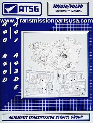 Toyota A40 Series Atsg Transmission Manual A40 A41 A42 A43 A44