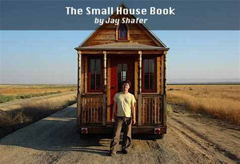Small Homes Book Books On Tiny Houses And How To Build On Wheels