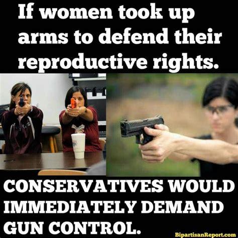 Womens Rights Memes - men guns and women s reproductive rights my memes
