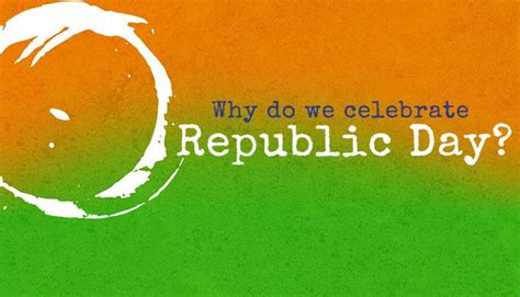 why we make day why do we celebrate republic day history mocomi