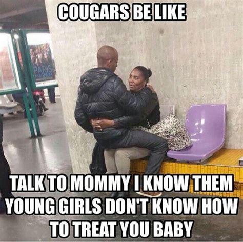 cougars   memes pinterest lol