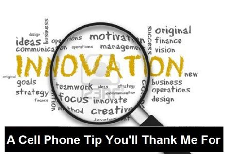a cell phone tip you ll thank me for rightnerve
