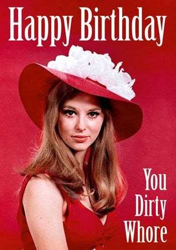 Whore Memes - 1000 images about happy birthday on pinterest birthday