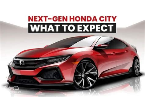 honda new city 2020 next honda city 2020 what to expect
