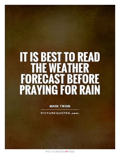 best weather forecast forecast quotes forecast sayings forecast picture quotes
