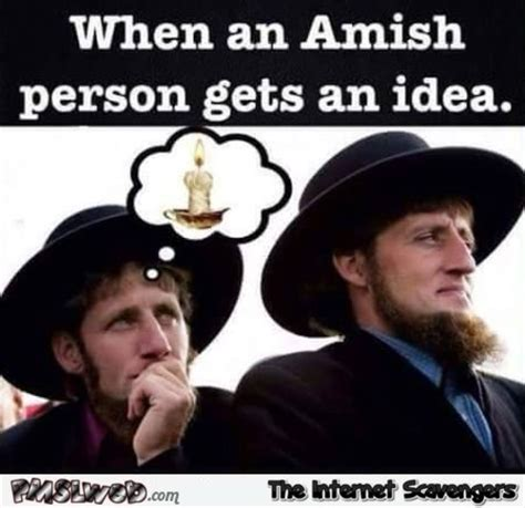 Amish Meme - hilarious daily pictures bye bye monday blues pmslweb