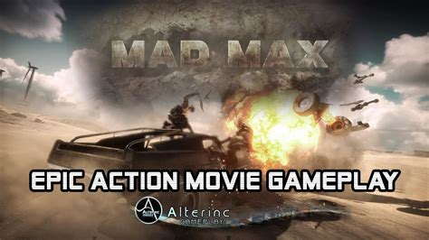 film epic action mad max epic action movie gameplay 60fps youtube