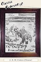 the buffalo range classic reprint books classic reprint the story of association football