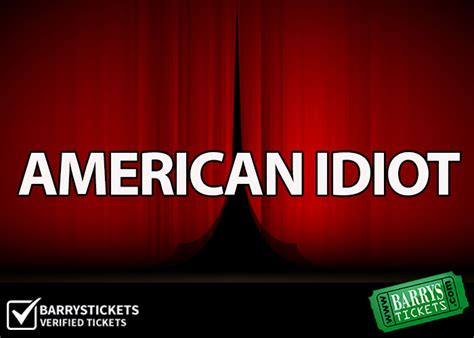 american idiot  ahmanson theater los angeles great seats great prices