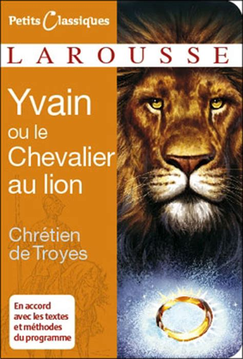 le chevalier au lion yvain ou le chevalier au lion poche chr 233 tien de troyes livre tous les livres 224 la fnac