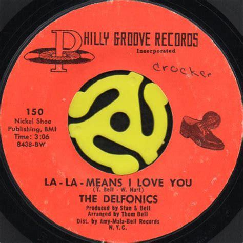 la la la means i love you swing out sister the delfonics la la means i love you 45 s breakwell