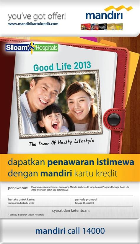 email kartu kredit mandiri promo bank mandiri program package good life siloam hospitals