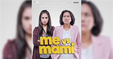 film ftv me vs mami top movie 2 pemain me vs mami alami gempa saat syuting