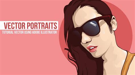 tutorial vector portrait adobe illustrator cs