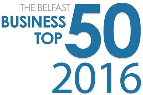 Top Mba Usa 2016 by Belfast Business Top 50 2016 Mtb