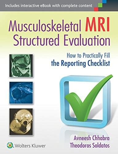 Musculoskeletal Mri Structured Evaluation How To Practically Fill The Reporting Checklist Musculoskeletal Ultrasound Report Template