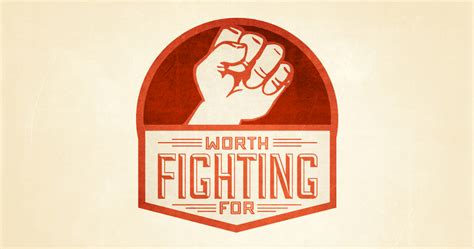 Fighting For by Worth Fighting For Justynsmith