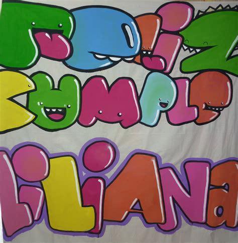imagenes de feliz cumpleaños en graffiti haciendo manta de feliz cumplea 241 os para liliana youtube