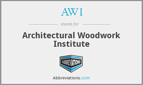 woodwork institute awi architectural woodwork institute