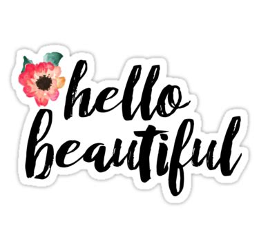 """""""hello beautiful"""" stickers by diffydolls   redbubble"""