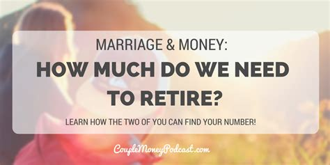 how much do i need to retire at 60 the pulse australia how much do we need for retirement couple money podcast