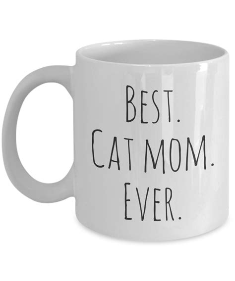 best cat mom ever mug best cat mom ever 11 oz white coffee mug