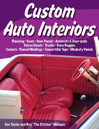 auto upholstery books custom auto interiors by don taylor reviews discussion