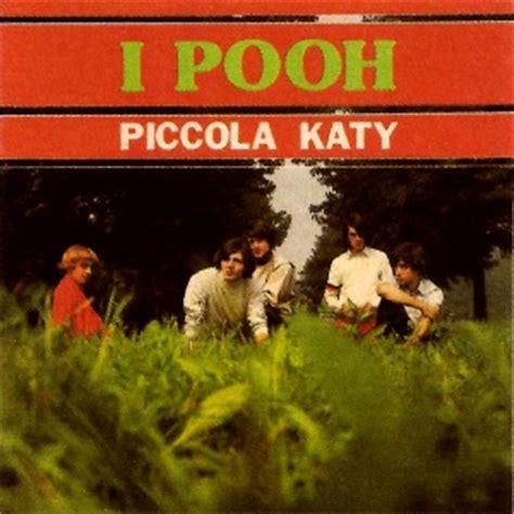 testo piccola ketty pooh piccola katy ipooh it una canzone lunga una vita