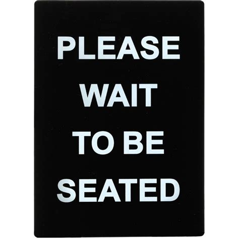 wait to be seated sign sign quot wait to be seated quot lionsdeal