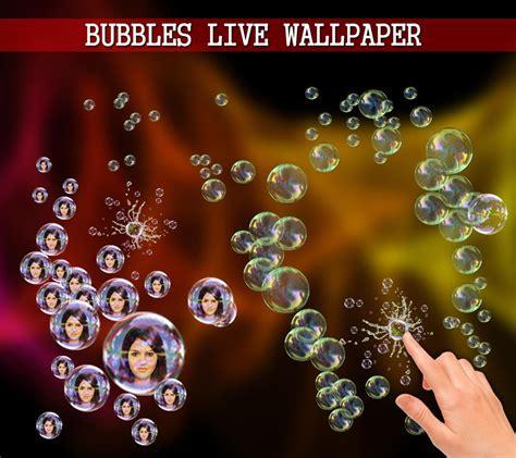 live wallpaper for pc bubbles photo bubbles live wallpaper app ranking and store data