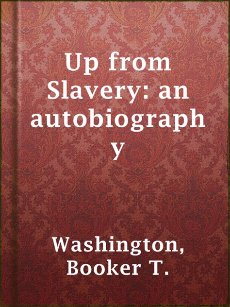 up from slavery an autobiography books up from slavery an autobiography central regional