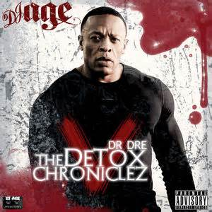 Dr Dre Detox by Dr Dre The Detox Chroniclez Vol 5 Hosted By Dj Age