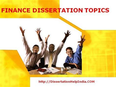 finance dissertation ideas finance dissertation topics dissertationhelpindoa