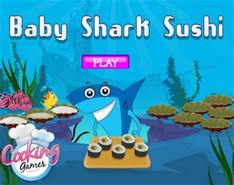 baby shark games free online baby shark sushi il piccolo squalo alle prese con il