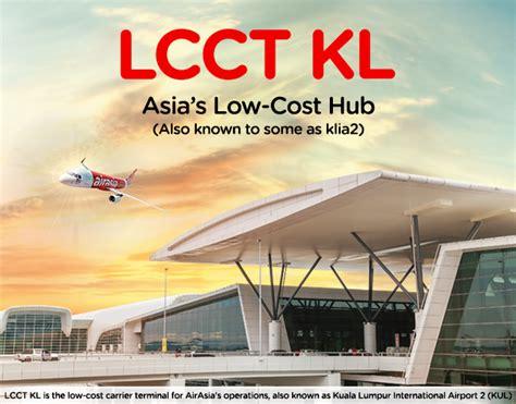 airasia malaysia terminal klia2 airasia rebrands klia2 as lcct kl with new tagline