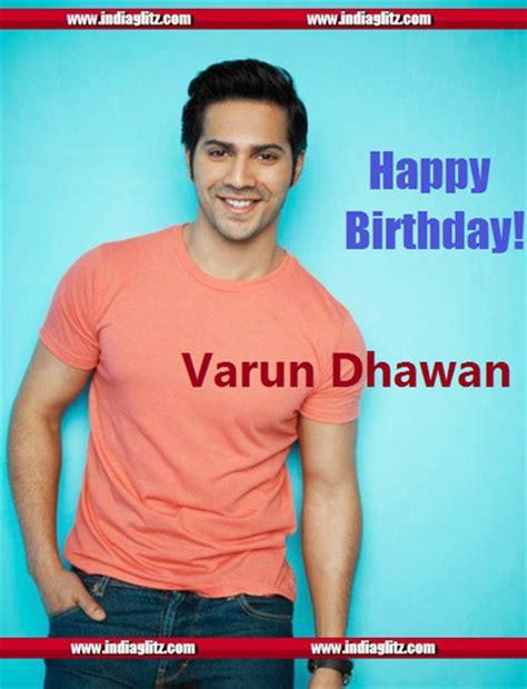 happy birthday varun dhawan mp3 download happy birthday varun dhawan bollywood movie news