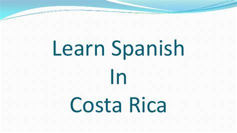 learn spanish in a learn spanish in costa rica