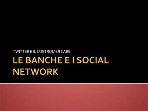 le si鑒e social le banche italiane e i social