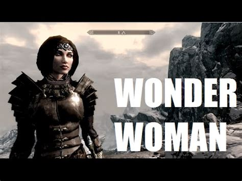 the elder scrolls v: skyrim wonder woman youtube