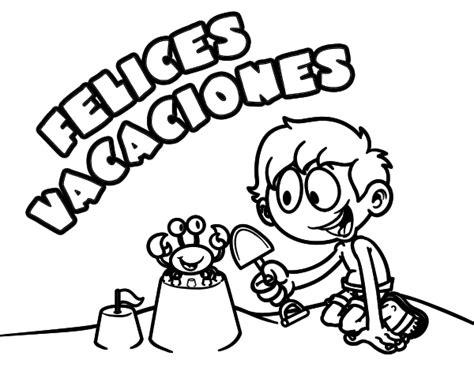 imagenes que digan bienvenidas vacaciones dibujo de felices vacaciones para colorear dibujos net
