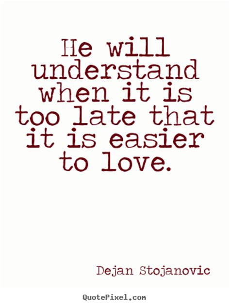 its too late quotes about love