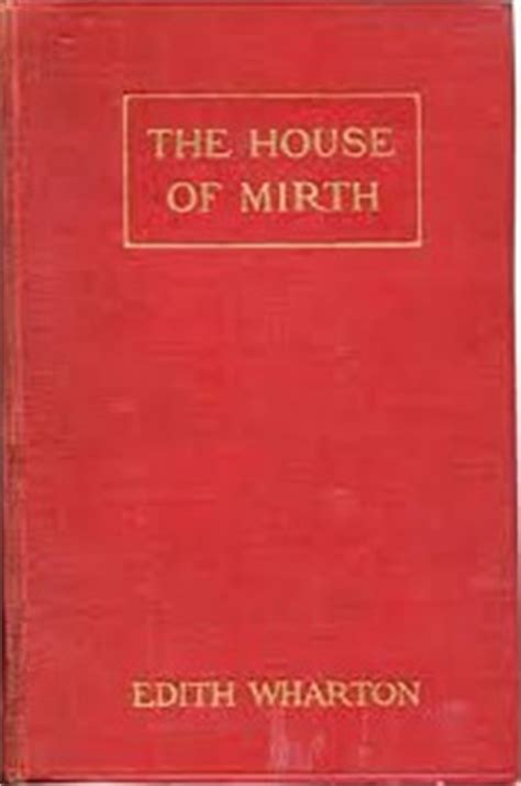 the house of mirth the house of mirth wikipedia