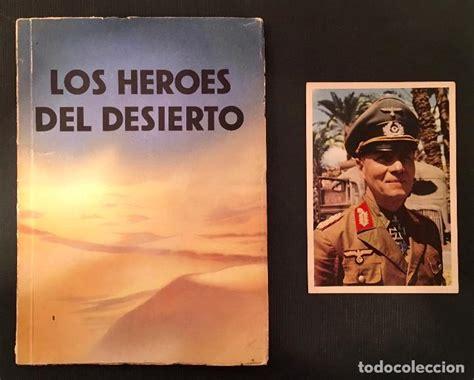 libro los hroes del alczar esebeck los h 233 roes del desierto la lucha en e comprar libros antiguos y literatura militar