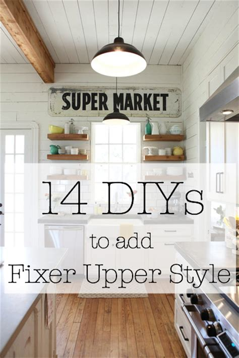 looking for fixer uppers the very easy way consuelo s blog these 14 fixer upper inspired diy ideas will unleash your