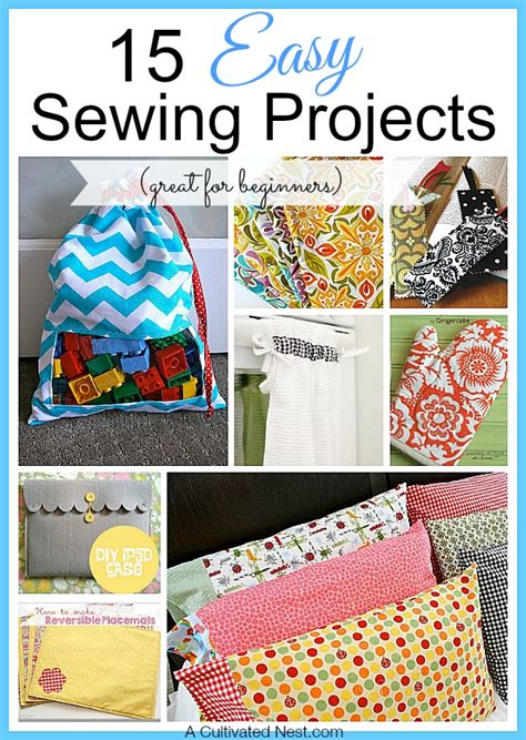 15 Easy Sewing Projects For Beginners | 15 easy sewing projects for beginners a cultivated nest