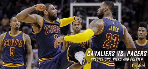 cleveland cavaliers vs indiana pacers live chat and cavs vs pacers predictions picks preview february 2017
