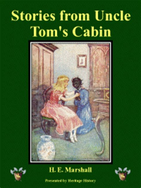 Tom Cabin Chapter Summaries uncles tom cabin summary